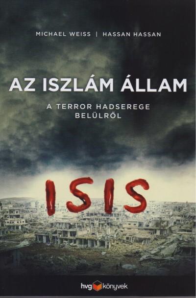 Hassan Hassan - Michael Weiss - Az iszlám állam