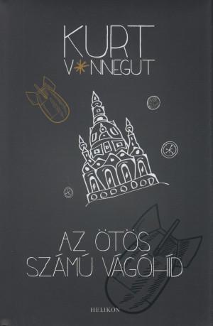 Kurt Vonnegut - Az �t�s sz�m� v�g�h�d