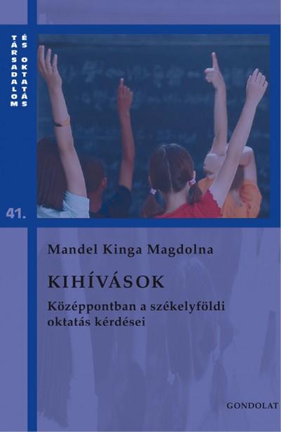 Mandel Kinga Magdolna - Kihívások