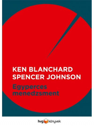 Ken Blanchard - Dr. Spencer Johnson - Egyperces menedzsment