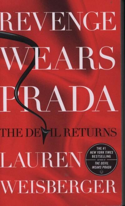 Lauren Weisberger - Revenge Wears Prada