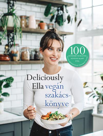 Ella Mills - Deliciously Ella vegán szakácskönyve