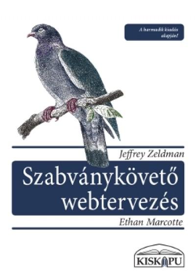 Ethan Marcotte - Jeffrey Zeldman - Szabványkövető webtervezés