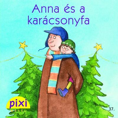 Anja Kemmerzell - Anna és a karácsonyfa