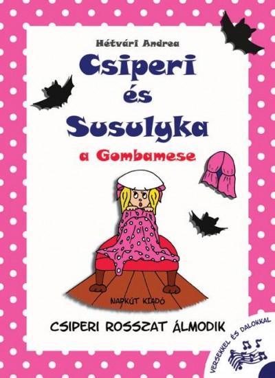 Hétvári Andrea - Csiperi és Susulyka