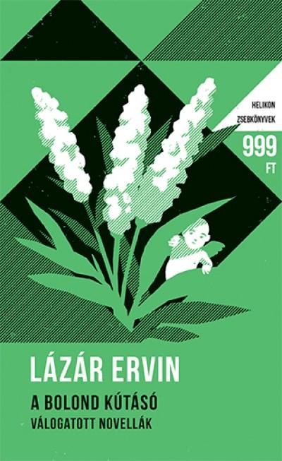 Lázár Ervin - A bolond kútásó