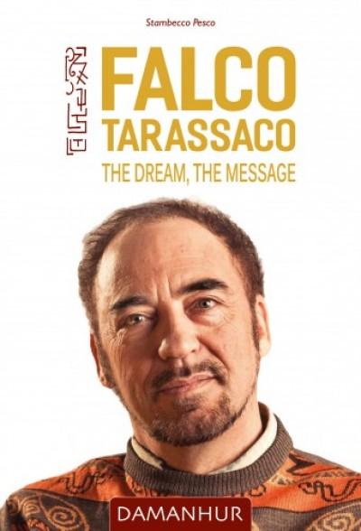 Pesco Stambecco - Falco Tarassaco - The Dream, The Message