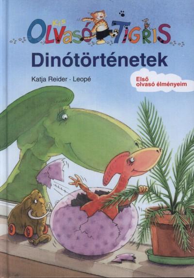 Katja Reider - Dinótörténetek