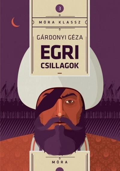 Gárdonyi Géza - Egri csillagok