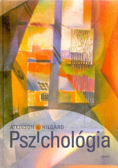 Richard C. Atkinson - Ernest Hilgard - Pszichológia