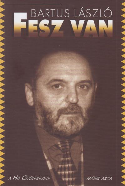 Bartus László - Fesz van