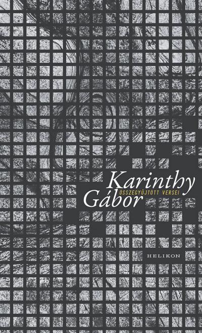 Karinthy Gábor - Karinthy Gábor összegyűjtött versei