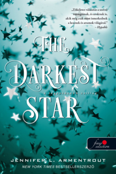 Jennifer L Armentrout - The Darkest Star - A legsötétebb csillag