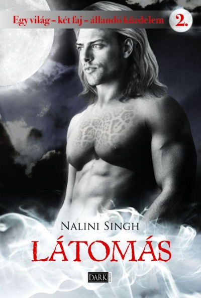 Nalini Singh - Látomás