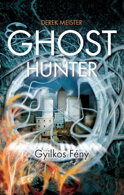 Derek Meister - Ghost Hunter - Gyilkos Fény