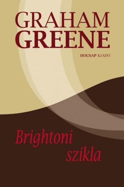 Graham Greene - Brightoni szikla