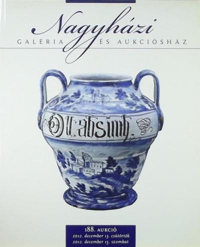 - Nagyházi Galéria és Aukciósház - 188. aukció