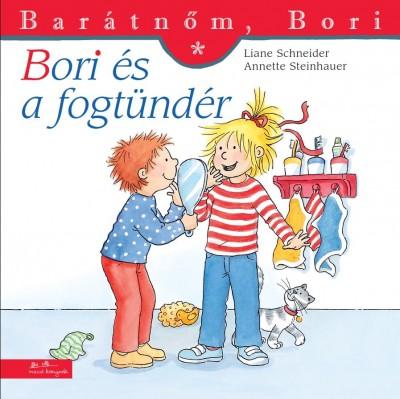 Liane Schneider - Bori és a fogtündér