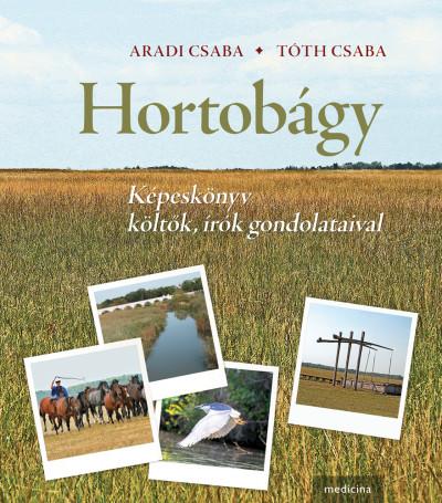 Aradi Csaba  (Szerk.) - Tóth Csaba  (Szerk.) - Hortobágy