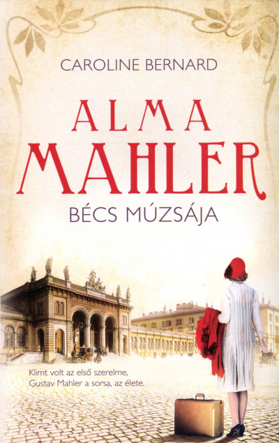Caroline Bernard - Alma Mahler
