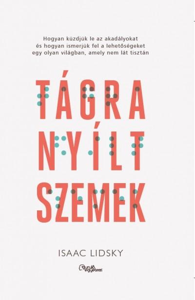 Isaac Lidsky - Tágra nyílt szemek