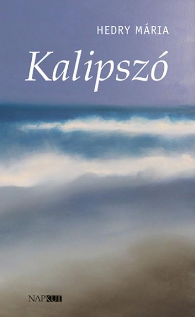 Hedry Mária - Kalipszó