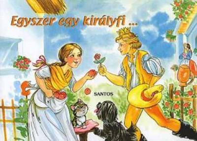 - Egyszer egy királyfi...