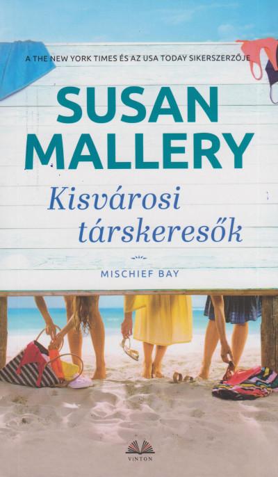 Susan Mallery - Kisvárosi társkeresők