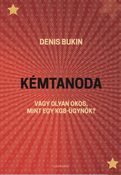 Denis Bukin - Kémtanoda