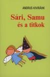 Andrus Kivir�hk - S�ri, Samu �s a titkok