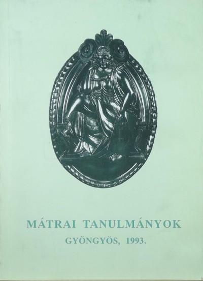 Horváth László  (Szerk.) - Mátrai tanulmányok