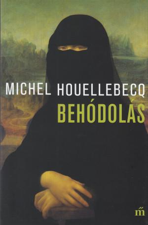 Michel Houellebecq - Beh�dol�s