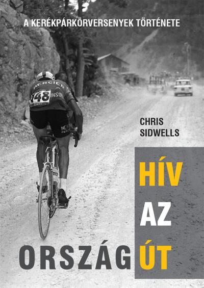 Chris Sidwells - Hív az országút