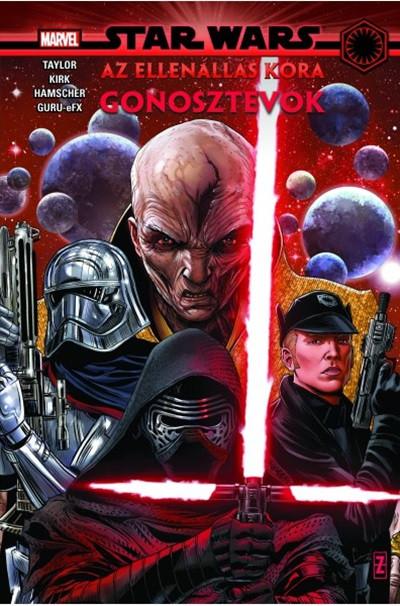 Tom Taylor - Star Wars: Az Ellenállás kora - Gonosztevők