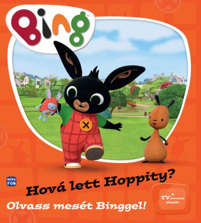 - Bing - Hová lett Hoppity?