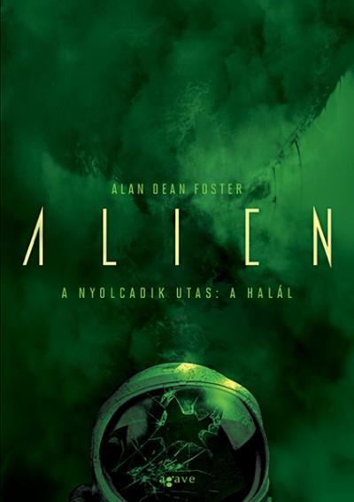 Alan Dean Foster - A nyolcadik utas: a Halál