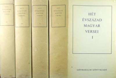 Király István  (Szerk.) - Klaniczay Tibor  (Szerk.) - Pándi Pál  (Szerk.) - Szabolcsi Miklós  (Szerk.) - Hét évszázad magyar versei I-IV.