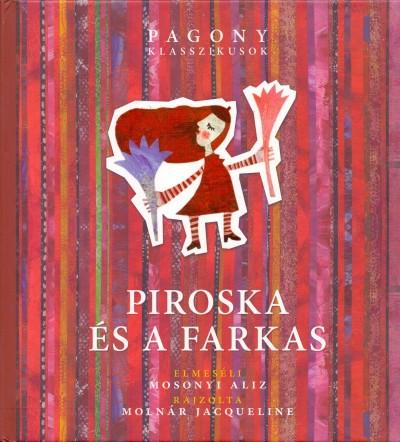 Mosonyi Aliz - Piroska és a farkas