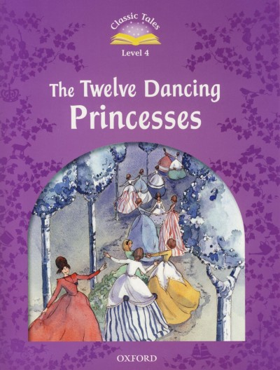 - The Twelve Dancing Princesses - with E-Book