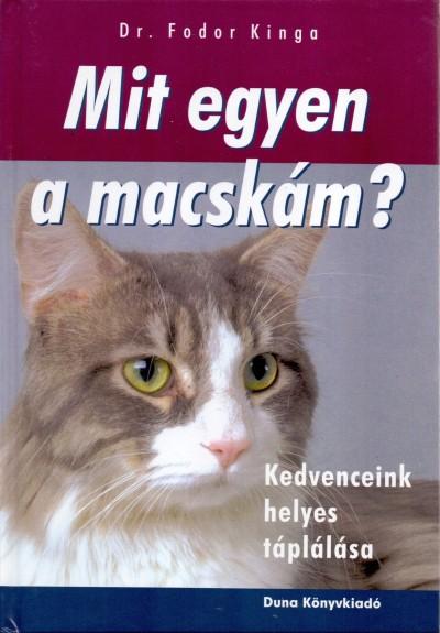 Dr. Fodor Kinga - Mit egyen a macskám?