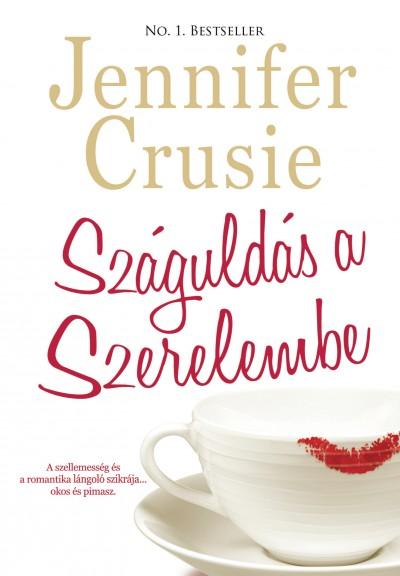Jennifer Crusie - Száguldás a szerelembe
