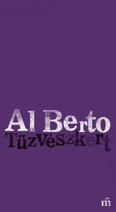 Al Berto - Tűzvészkert