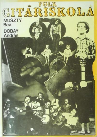 Dobay András - Muszty Bea - Folk-gitár iskola