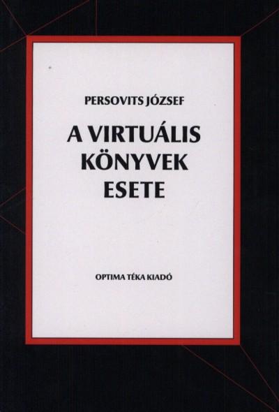 Persovits József - A virtuális könyvek esete