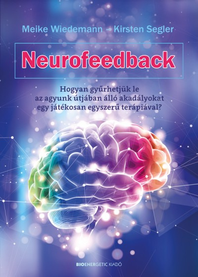 Kirsten Segler - Meike Wiedemann - Neurofeedback