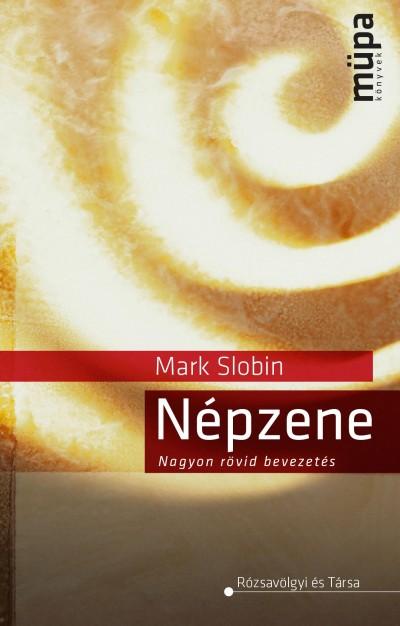 Mark Slobin - Népzene