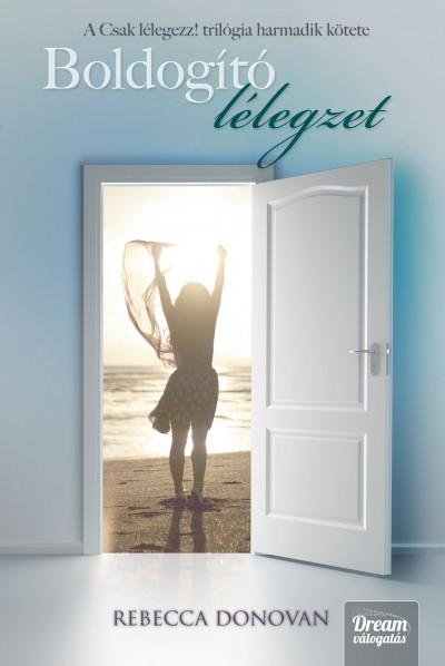Rebecca Donovan - Boldogító lélegzet - Keménykötés
