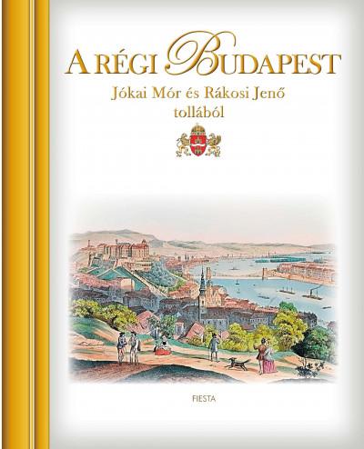 Kisbán Gyula  (Szerk.) - A régi Budapest