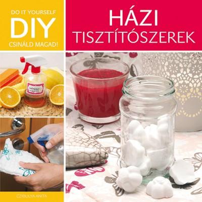 Czibulya Anna - DIY: Házi tisztítószerek