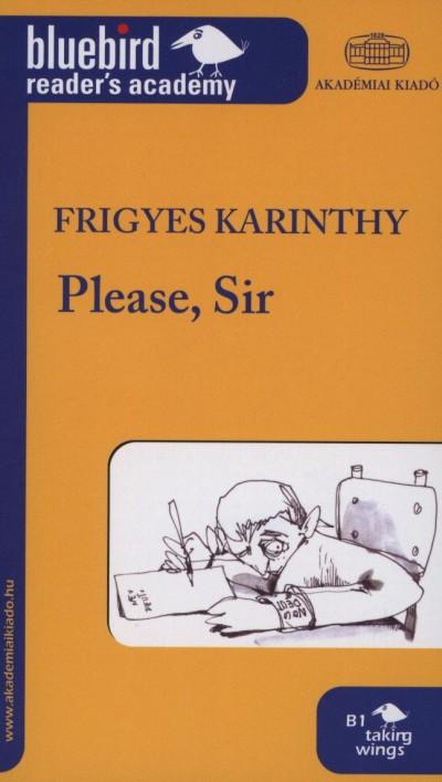 Karinthy Frigyes - Please, Sir